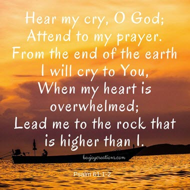 Hear my cries – My Lord, My God!!
