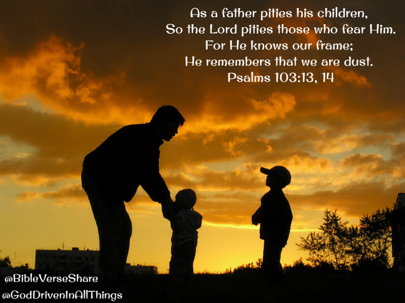 God is a Father. ..
