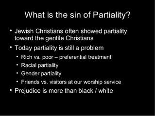The Sin ofPartiality