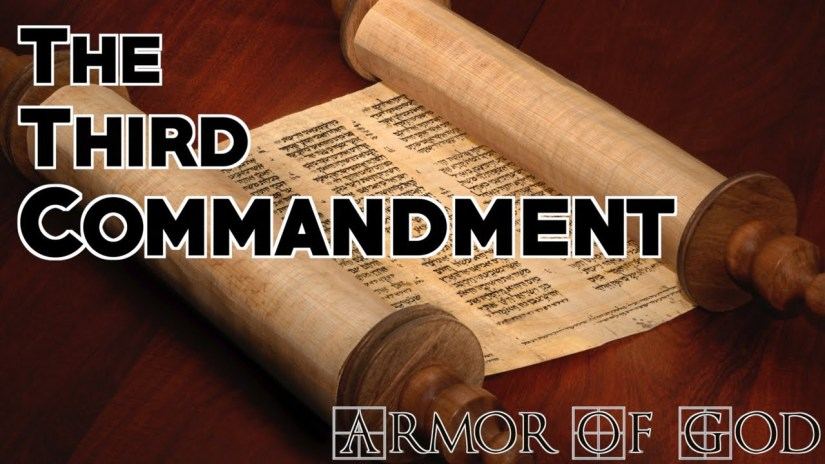 The Lords 3rd Commandment